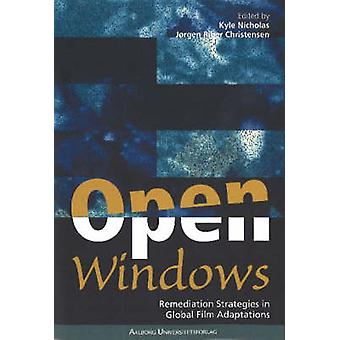 Open Windows - Remediation Strategies in Global Media Adaptions by Kyl