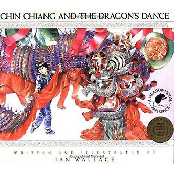 Chin Chiang and the Dragon's Dance by Ian Wallace - Ian Wallace - 978