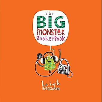 The Big Monster Snorey Book