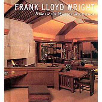 Frank Lloyd Wright - mestre arquiteto do América por Kathryn Smith - 978