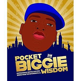 Pocket Biggie Wisdom