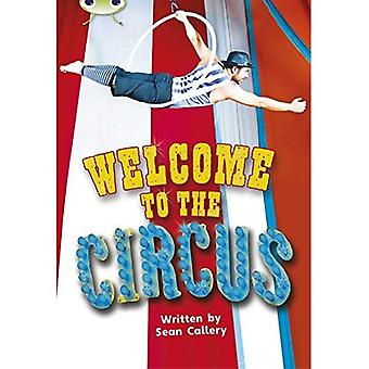 Welcome to the Circus: Non-Fiction Turquoise A/1a (BUG CLUB)
