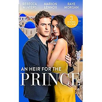 Heir For The Prince by Rebecca Winters