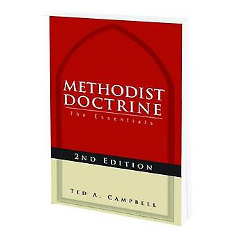 Methodist Doctrine The Essentials by Campbell & Ted A.