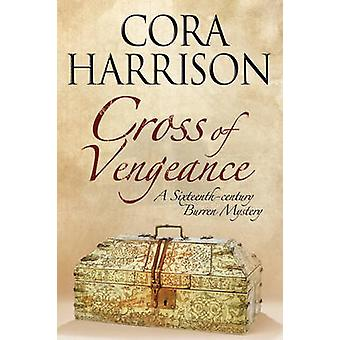 Cross of Vengeance by Harrison & Cora