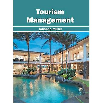Tourism Management by Muller & Johanna