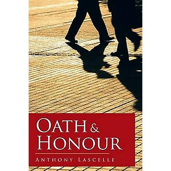 Oath  Honour by Lascelle & Anthony