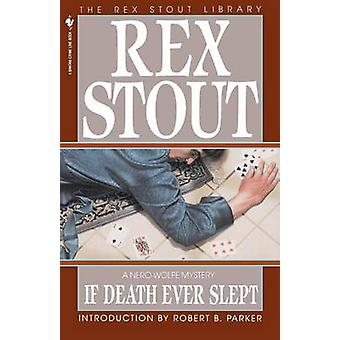 If Death Ever Slept by Stout et Rex