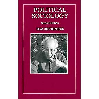 Political Sociology by Bottomore & Tom