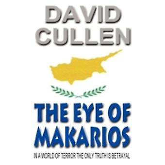 The Eye of Makarios  Revised and Updated International Edition by Cullen & David