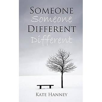 Someone Different by Hanney & Kate