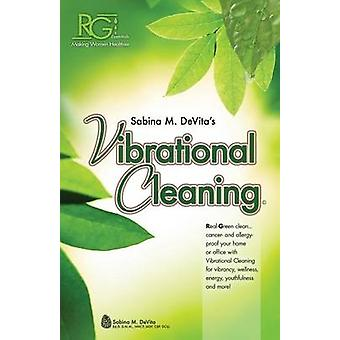 Vibrational Cleaning by DeVita & Sabina
