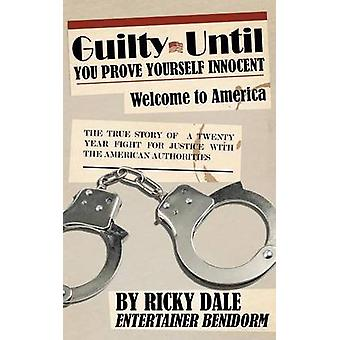 Guilty Until You Prove Yourself Innocent by Dale & Ricky
