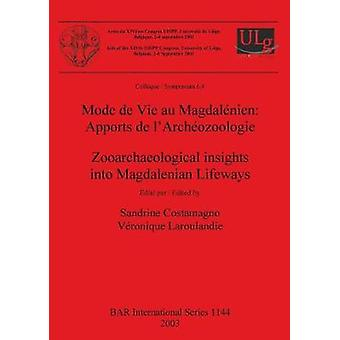 Mode de Vie au Magdalnien Apports de lArchozoologie  Zooarchaeological insights into Magdalenian Lifeways by Costamagno & Sandrine