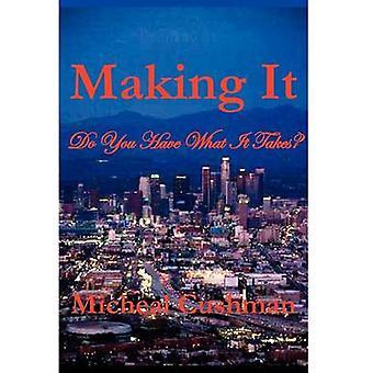 Making It by Cushman & Micheal