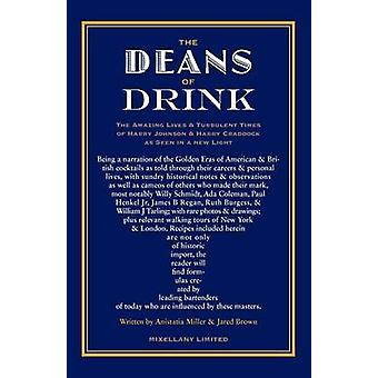 THE DEANS OF DRINK PB by Brown & Jared McDaniel