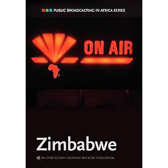 Public Broadcasting in Africa Series Zimbabwe by Chiumbu & Sarah