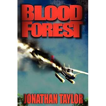 Blood Forest by Taylor & Jonathan