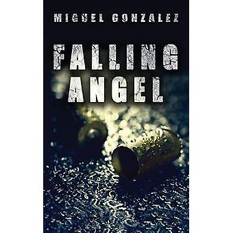 Falling Angel by Gonzalez & Miguel