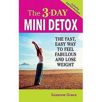 3Day Mini Detox The by Grace & Susanne