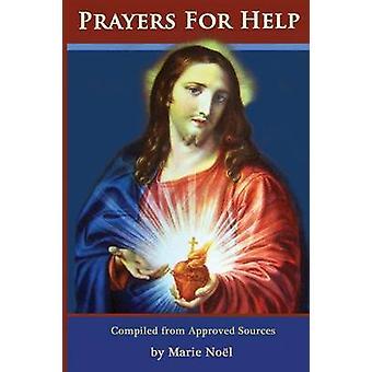 Prayers for Help by Noel & Marie