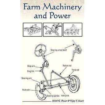 Farm Machinery and Power A Glossary by Powar & A.G.
