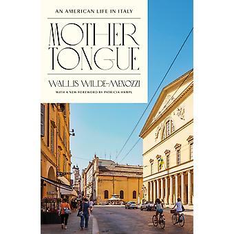 Mother Tongue by Wallis WildeMenozzi