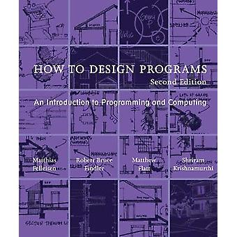 How to Design Programs - An Introduction to Programming and Computing
