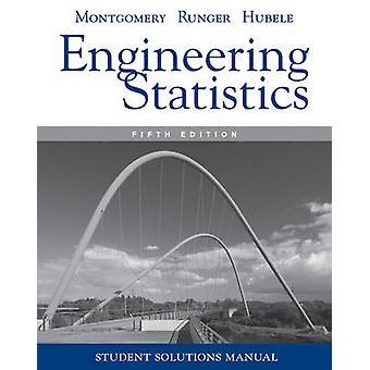 Engineering Statistics - Student Solutions Manual by Douglas C. Montgo