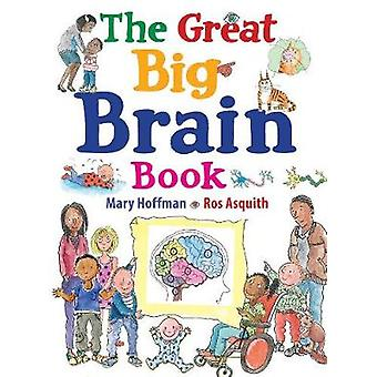 The Great Big Brain Book by Ros Asquith - 9780711241541 Book
