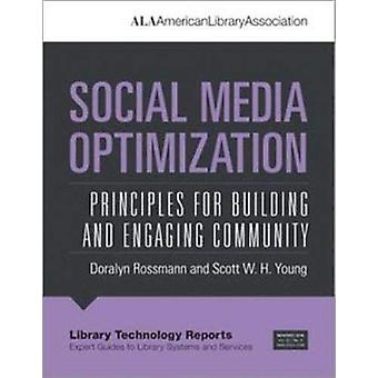 Social Media Optimization - Principles for Building and Engaging Commu