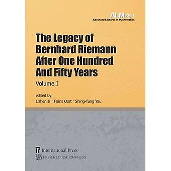 The Legacy of Bernhard Riemann After One Hundred and Fifty Years - Vol