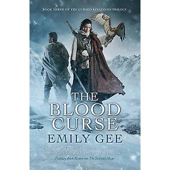 The Blood Curse by Emily Gee - 9781781083864 Book