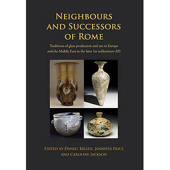 Voisins et successeurs de Rome - Traditions de production de verre et
