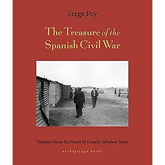 Treasure Of The Spanish Civil War - And Other Tales by Serge Pey - 978