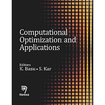 Computational Optimization with Applications by K. Basu - S. Kar - 97