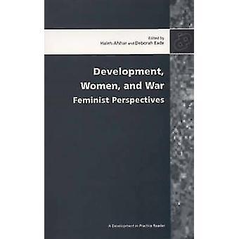 Development - Women and War by Haleh Afshar - 9780855984878 Book