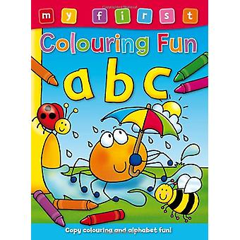 My First Colouring Fun - ABC by Angela Hewitt - 9781841358901 Book