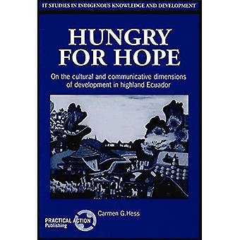 Hungry for Hope : On the Cultural and Communicative Dimensions of Development in Highland Ecuador