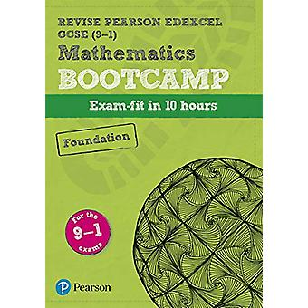 Revise Edexcel GCSE (9-1) Mathematics Foundation Bootcamp - exam-fit i