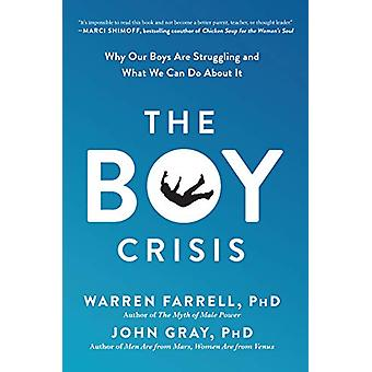 The Boy Crisis - Why Our Boys Are Struggling and What We Can Do About
