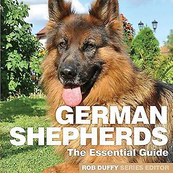 German Shepherds - The Essential Guide by Robert Duffy - 9781910843758