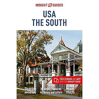 Insight Guides USA - The South (Travel Guide with Free eBook) by Insig