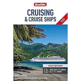 Berlitz Cruising & Cruise Ships 2020 (Berlitz Cruise Guide with f
