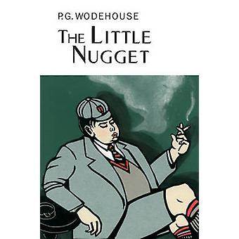 The Little Nugget di P. G. Wodehouse - 9781841591414 Libro