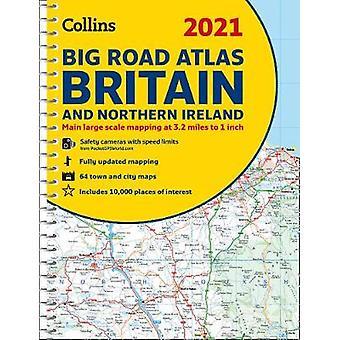 2021 Collins Big Road Atlas Britain by Collins Maps - 9780008374372 B