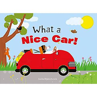 What a Nice Car! by Anita Bijsterbosch - 9781605374581 Book