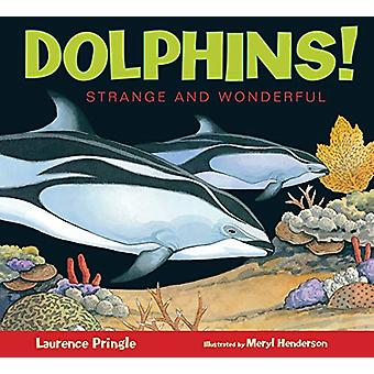 Dolphins! by Laurence Pringle - 9781629796802 Book