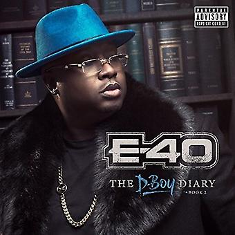 E-40 - The D-Boy Diary:B..2 [CD] USA import