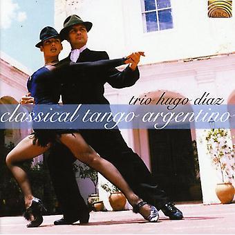 Trío Hugo Díaz - importación de Estados Unidos del clásico Tango Argentino [CD]